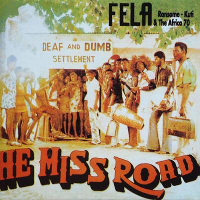 fela-kuti-he-miss-road