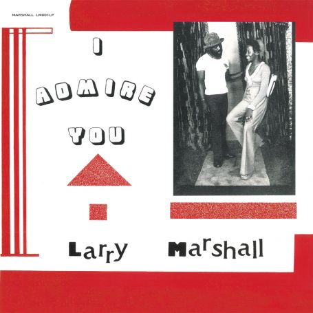 lp-larry-marshall-i-admire-you